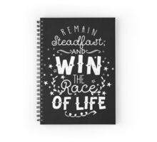 Remain Steadfast And Win the Race Of Life Spiral Notebook