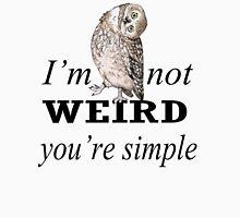 Weird Owl Classic T-Shirt