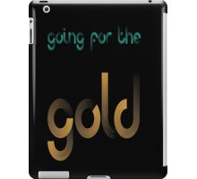 GOING FOR THE GOLD 2 iPad Case/Skin