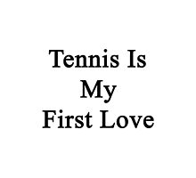 Tennis Is My First Love by supernova23