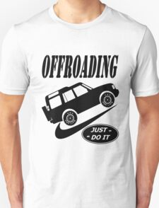 Nike Land Rover Just Do It (Parody) Unisex T-Shirt
