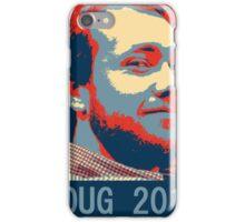 Doug 2016 iPhone Case/Skin