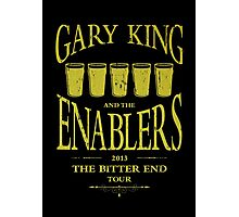 Gary King and the Enablers Photographic Print