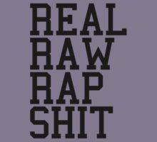 Real Raw Rap Shit by SwankyPie