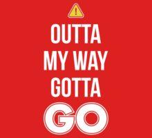 Outta My Way Gotta GO - Cool Gamer T shirt Kids Tee