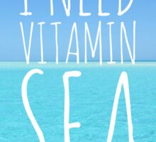I Need Vitamin Sea Sticker