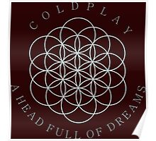 COLDPLAY A HEAD FULL OF DREAMS Poster