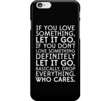 who cares. (alternate) iPhone Case/Skin