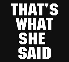 That's What She Said Womens Fitted T-Shirt