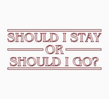 Stranger Things - Should I Stay Or Should I Go? Kids Tee