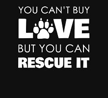 You Can't Buy Love But You Can Rescue It - Dog Lovers T-Shirt Womens Fitted T-Shirt