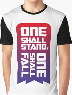 One shall stand, one shall fall Graphic T-Shirt