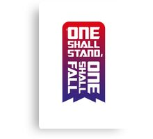 One shall stand, one shall fall Canvas Print