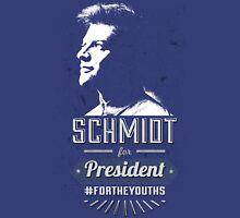 Schmidt for President #FORTHEYOUTHS Unisex T-Shirt
