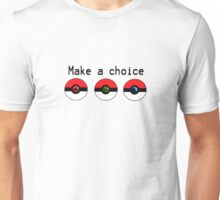 Make a Choice Pokemon Starters Unisex T-Shirt