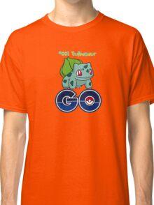 #001 Bulbasaur GO! Classic T-Shirt