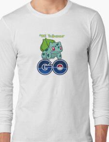 #001 Bulbasaur GO! Long Sleeve T-Shirt