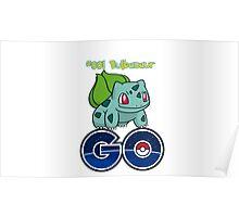 #001 Bulbasaur GO! Poster