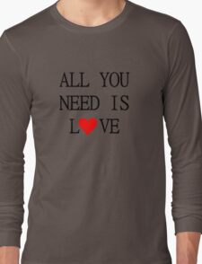 All You Need Is Love The Beatles Song Lyrics John Lennon 60s Rock Music Long Sleeve T-Shirt