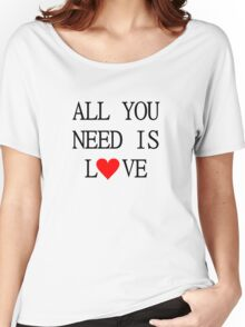 All You Need Is Love The Beatles Song Lyrics John Lennon 60s Rock Music Women's Relaxed Fit T-Shirt