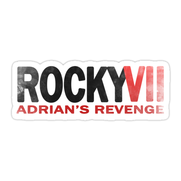 Rocky VII: Adrian's Revenge by Teague Hipkiss