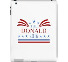 The Donald 2016 Election iPad Case/Skin