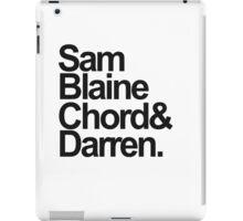 SamBlaineChord&Darren iPad Case/Skin