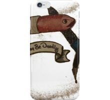 beauty can be deadly iPhone Case/Skin