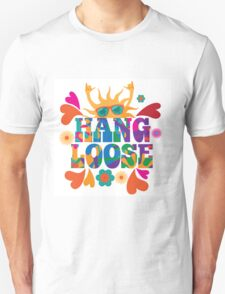 Hang loose 1960s mod pop art psychedelic sun giving the shaka surf hand sign design. Unisex T-Shirt