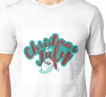 Christmas in July typography with cartoon Santa  Unisex T-Shirt
