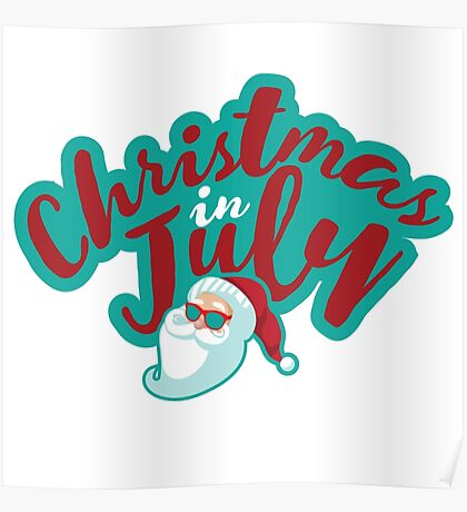 Christmas in July typography with cartoon Santa  Poster