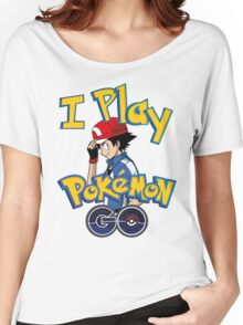 I play pokemon go! Women's Relaxed Fit T-Shirt