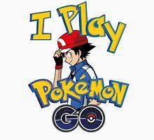I play pokemon go! Unisex T-Shirt
