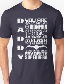 dad! my hero Unisex T-Shirt