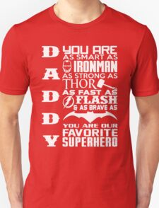 dad! my hero Unisex T-Shirt