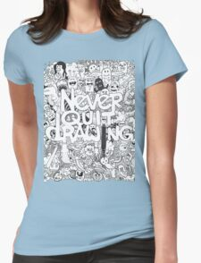 Never Quit Drawing Womens Fitted T-Shirt