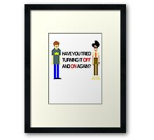 Have You Tried Turning It Off and On Again? - Black Font Framed Print