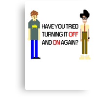 Have You Tried Turning It Off and On Again? - Black Font Canvas Print