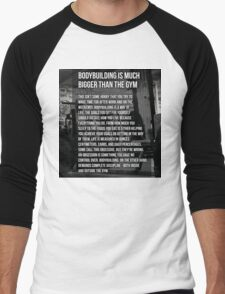 Bodybuilding Is Much Bigger Than The Gym Men's Baseball ¾ T-Shirt