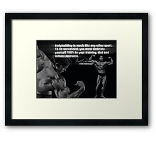 Bodybuilding Is Much Like Any Other Sport Framed Print