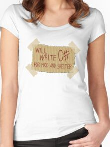 WILL WRITE C  FOR FOOD AND SHELTER Women's Fitted Scoop T-Shirt