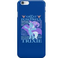 The Great and Powerful Trixie iPhone Case/Skin