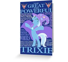 The Great and Powerful Trixie Greeting Card