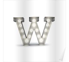 W alphabet marquee light Poster