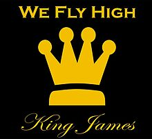 """Limited Edition """"We Fly High"""" King James T-Shirt! (New Alternate Jersey Colors) by MrClark"""