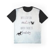 Why Live When? Graphic T-Shirt