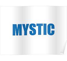 Mystic Poster