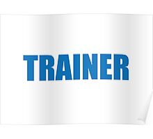 Trainer (Blue) Poster