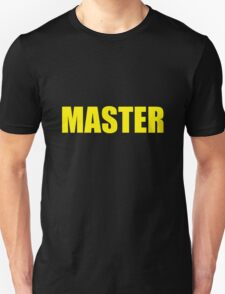 Master (Yellow) Unisex T-Shirt