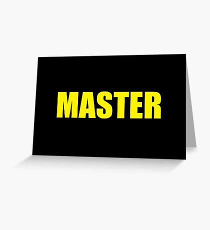 Master (Yellow) Greeting Card
